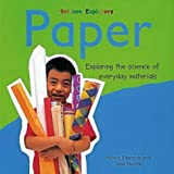 Edwards, Nicola: Paper (Science Explorers)