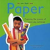 Edwards, Nicola: Paper (Science Explorers)