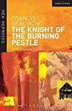 Beaumont, Francis: Knight of the Burning Pestle