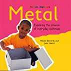 Metal (Science Explorers) by Nicola Edwards