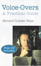 Voice-Overs, a Practical Guide by Bernard…