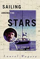 Sailing Among the Stars: The Story of Sea…