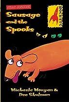 Sausage and the spooks / Michaela Morgan &…