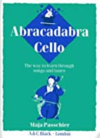 Abracadabra Cello (Abracadabra) by Maja…
