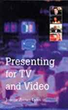 Presenting for TV and Video by Joanne…