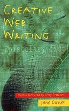 Creative Web Writing by Jane Dorner