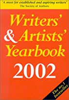Writers' & Artists' Yearbook 2002 by Deborah…