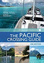The Pacific Crossing Guide : Royal Cruising…