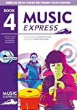Hanke, Maureen: Music Express: Year 4: Lesson Plans, Recordings, Activities and Photocopiables