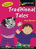 Johnson, Paul: Traditional Tales (Copy and Cut)