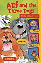 Arf and the Three Dogs (Graphic Trax) by…