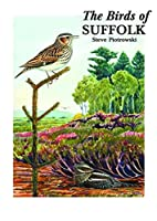 The Birds of Suffolk by Steve Piotrowski
