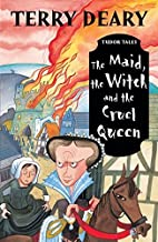 The Maid, the Witch and the Cruel Queen by…
