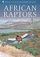 African Raptors (Helm Field Guides) by Bill…