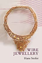 Wire Jewellery by Hans Stofer