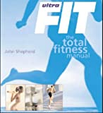 John Sheperd: Ultrafit: Your Own Personal Trainer