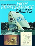 Bethwaite, Frank: High Performance Sailing