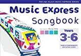 Hanke, Maureen: Music Express Songbook: All the Songs from Music Express: Year 3-6