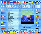 Skipper's Cockpit Guide: Instant Facts and…