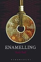 Enamelling (Jewellery Handbooks) by Ruth…