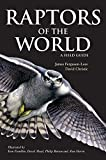 Ferguson-Lees, James: Raptors of the World : A Field Guide