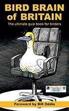 Bird Brain of Britain: The Ultimate Quiz…