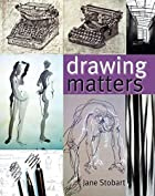 Drawing Matters (Draw) by Jane Stobart