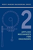 Reeds Vol 2: Applied Mechanics (Reed's…