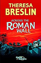 Across the Roman Wall (Flashbacks) by…