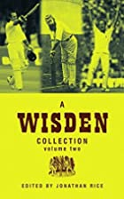 A Wisden Collection: v. 2 (Wisden) by…