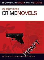100 Must-Read Crime Novels (Bloomsbury Good…