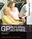 Lawrence, Debbie: GP Referral Schemes : Working with GP Referred Clients