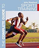 Shepherd, John: The Sports Training (Complete Guide to)