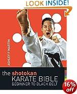 The Shotokan Karate Bible: Beginner to Black Belt