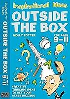 Outside the Box 9-11 (Inspirational Ideas)…