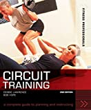 Hope, Richard (Bob): Fitness Professionals Circuit Training: A Complete Guide to Planning and Instructing