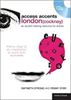 Access Accents: London (Cockney): An accent…