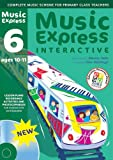 Hanke, Maureen: Music Express Interactive - 6: Site License: Ages 10-11