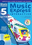 Hanke, Maureen: Music Express Interactive - 5: Site License: Ages 9-10