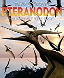 Rob Shone: Pteranodon (Dino Stories)