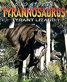 Rob Shone: Tyrannosaurus Rex (Dino Stories)