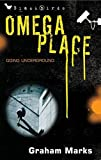 Marks, Graham: Omega Place (Bloomsbury Educational Editions)