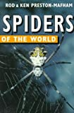 Preston-Mafham, Rod: Spiders of the World (Of the World Series)