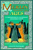 Matthews, John: Merlin Through the Ages: A Chronological Anthology and Source Book