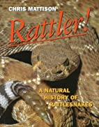Rattler!: A Natural History of Rattlesnakes…