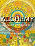 Fernando, Diana: Alchemy: An Illustrated A to Z