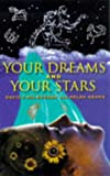 Adams, Helen J.: Your Dreams and Your Stars