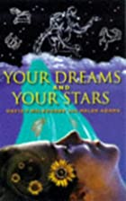 Your Dreams and Your Stars by David…