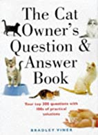 The Cat Owner's Question & Answer Book by…