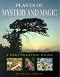 Michael Jordan: Plants of Mystery and Magic